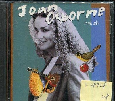 *真音樂* JOAN OSBORNE / RELISH 二手 K28728