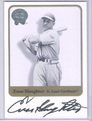 2001 FLEER GREATS OF THE GAME  Enos Slaughter 親筆簽名卡 卡面簽
