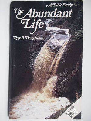 【月界】The Abundant Life-A Bible Study_Ray Baughman_基督教 〖宗教〗CHX