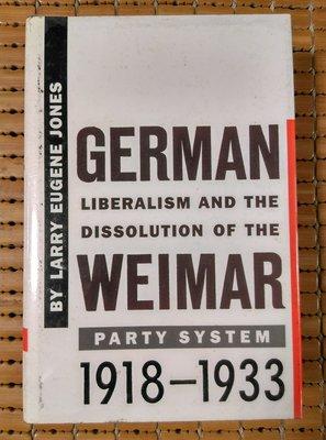 不二書店 GERMAN LIBERALISM AND THE DISSOLUTION OF THE WEIMAR 精裝