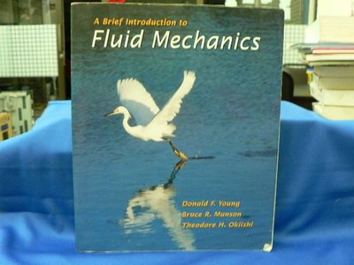 【四五六工場-二手書】教育/考試- A Brief Introduction to Fluid Mechanics-Donald F. 等...六成新