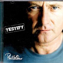 菲爾柯林斯Phil Collins / Testify