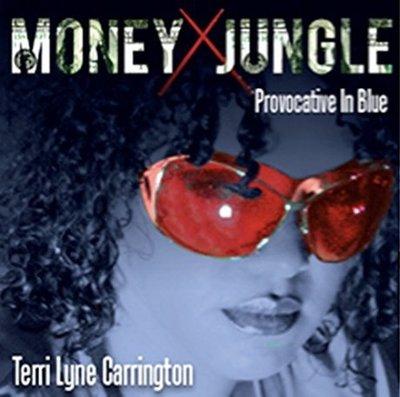MONEY JUNGLE : Provocative In Blue / 泰莉萊恩卡林頓---CJA34026