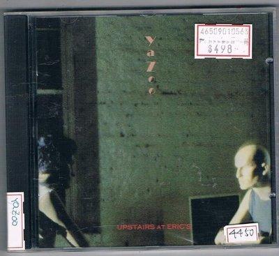 [鑫隆音樂]西洋CD-YAZOO:艾瑞克家樓上Upstairs At Eric s (全新) 免競標