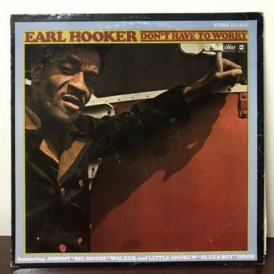 晨雨黑膠【爵士】美版/Earl Hooker – Don't Have To Worry (1969首版)