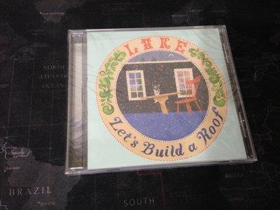 (特) 天空艾克斯 現貨 Lake 湖泊合唱團- Let's Build A Roof 來建造一個屋頂吧  美版 全新
