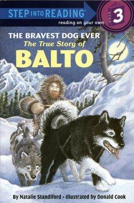 *小貝比的家*THE BRAVEST DOG EVER:THE TRUE STORY OF BALTO /L3 /第三階