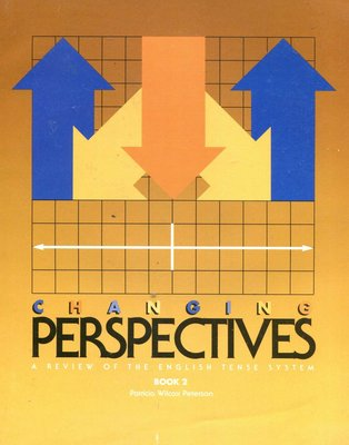 Changing Perspectives 2:A Review of the English Tense System