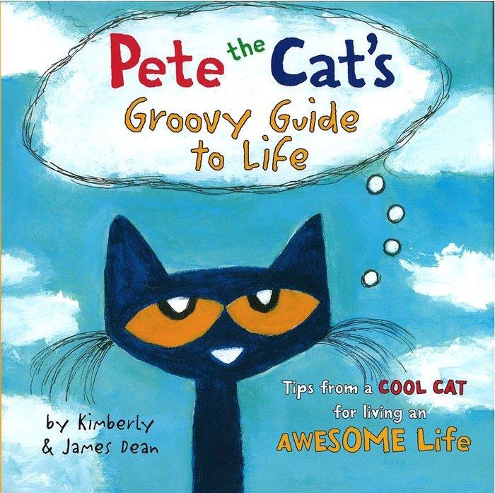 *小貝比的家*PETE THE CAT: GROOVY GUIDE TO LIFE /精裝/3~6歲