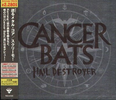 K - CANCER BATS - Hail Destroyer - 日版 CD+1BONUS - NEW