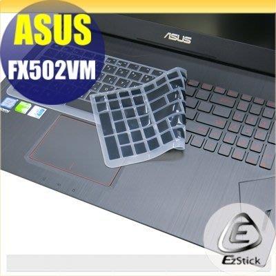 【Ezstick】ASUS FX502 FX502VM 中文印刷鍵盤膜(台灣專用,注音+倉頡) 矽膠材質