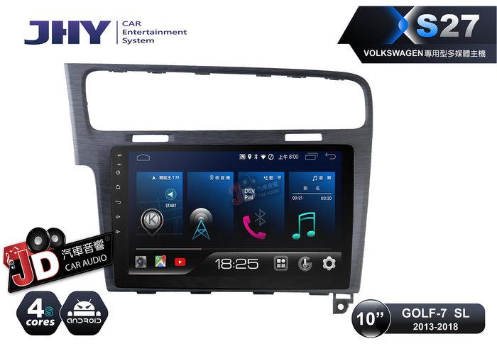 【JD汽車音響】JHY X27 XS27 VW GOLF-7 SL 13-18 10吋專車專用安卓主機 4+64G。聲控