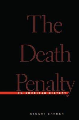 死刑:一部美國史 英文原版 The Death Penalty 政治法律