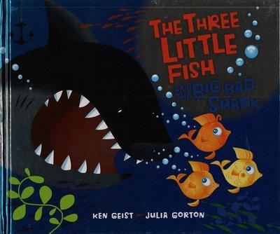 *小貝比的家*THE THREE LITTLE FISH AND THE BIG BAD SHARK/精裝/3~6歲幽默