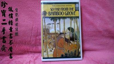 【珍寶二手書齋FAB】 So Far from the Bamboo Grove Watkins
