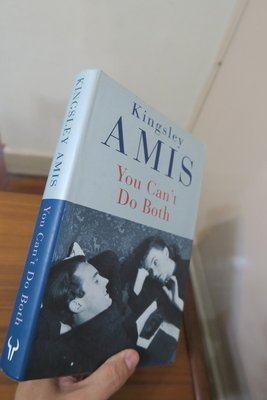 【英文舊書】[小說] You cant Do Both, Kingsley Amis 英國二戰後50大作家