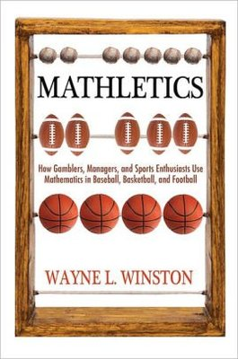 Mathletics - How Gamblers Managers and Sports Enthusiasts Us