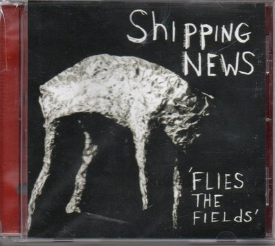Shipping News Flies The Fields 589900012768再生工場2 02