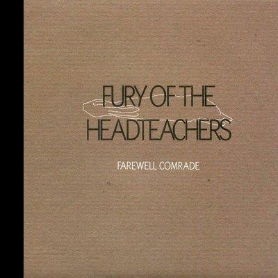 [狗肉貓]_ Fury Of The Headteachers_Farewell Comrade _ LP 7