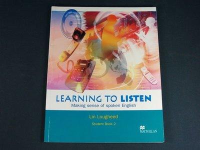【懶得出門二手書】《Learning To Listen Student Book 2》Palgrave Macmillan│八成新