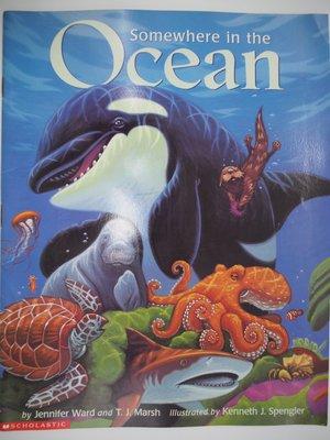 【月界二手書店】Somewhere in the Ocean_Jennifer Ward_平裝本 〖少年童書〗CEV