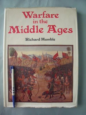 【姜軍府】《Warfare in the Middle Ages》原文書!Richard Humble 中世紀戰爭軍事武器