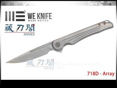 《藏刀閣》WE KNIFE-(Array)排列-灰色鈦柄折刀(石洗刃)