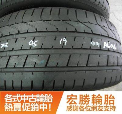 【宏勝輪胎】中古胎 落地胎 二手輪胎:A604.245 45 19 倍耐力 新P0 8成 2條 含工5000元