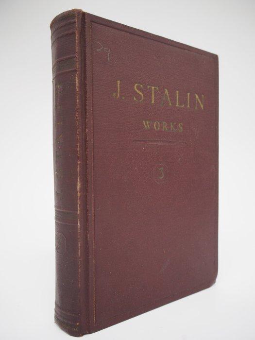 【月界】J. STALIN-works volume 3:1907年3~10月(絕版)_史達林_1953年〖政治〗BAE