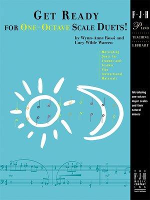 【599免運費】Get Ready for One-Octave Scale Duets! 【FJH1679】
