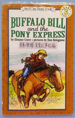 Buffalo bill and the pony express~英文繪本