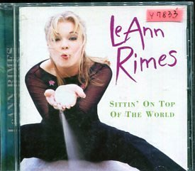*還有唱片行* LEANN RIMES / SITTIN' ON TOP OF THE WORLD 二手 Y7833