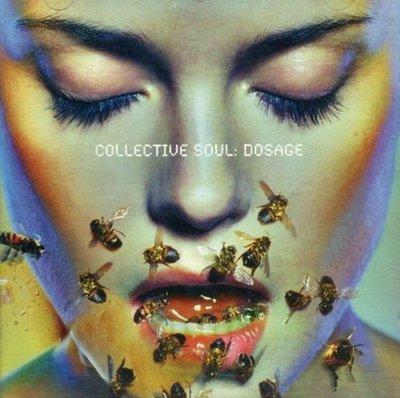《絕版專賣》Collective Soul 聚合靈魂 / Dosage 搖滾樂劑量 (德版)