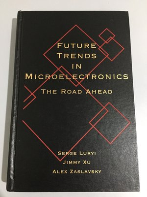 F2-7《好書321KB》Future Trends in Microelectronics The road Ahea