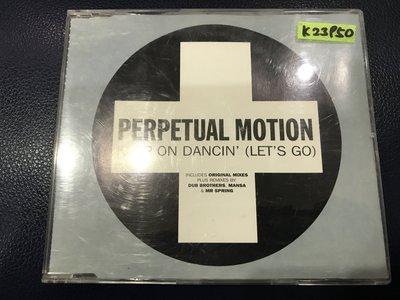 *真音樂*PERPETUAL MOTION / KEEP ON DANCIN' 二手 K23950