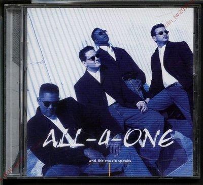 CD滿3張免運~合而為一 ALL-4-ONE【聽音樂在說話 AND THE MUSIC SPEAKS】合唱團專輯~免競標
