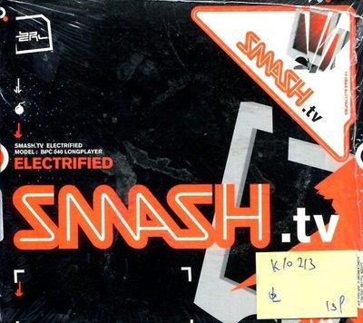 *真音樂* SMASHT.TV / ELECTRIFIED 全新 K10213(下標賣2)