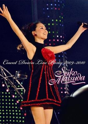 松田聖子 - SEIKO MATSUDA COUNT DOWN LIVE PARTY 2009-2010 【初回限定盤】