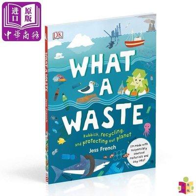 [文閲原版]廢棄物 英文原版 What A Waste 垃圾 循環再用 環保 精裝 DK百科繪本