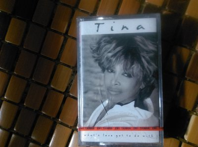 售全新未拆絕版卡式錄音帶     TINA TURNER:WHAT'S LOVE GOT TO DO  WITH IT