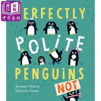 英文 Perfectly Polite Penguins 紳士企鵝 情 動物故事 3~6歲繪本