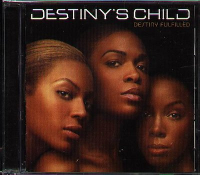 八八 - DESTINY'S CHILD - DESTINY FULFILLED - 日版 CD+3BONUS