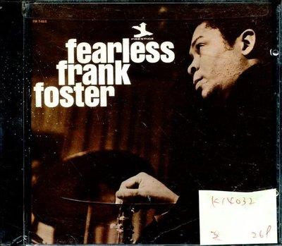 *真音樂* FEARLESS FRANK FOSTER 美版 全新 K14032