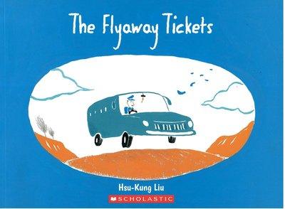 *小貝比的家*THE FLYAWAY TICKETS /劉旭恭 /平裝/3~6歲/想像力