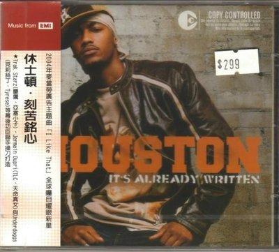 華聲唱片- 休士頓HOUSTON  / 刻苦銘心 IT`S ALREADY WRITTEN  / 全新未拆CD -- 010701