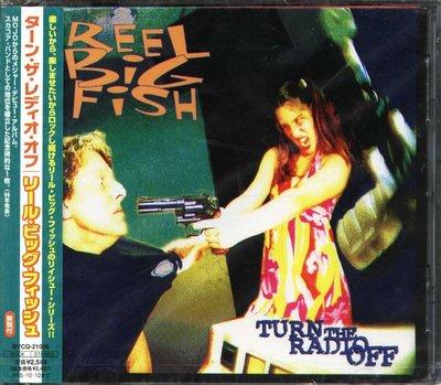 K - Reel Big Fish - Turn The Radio Off - 日版 - NEW
