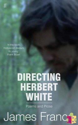 [文閲原版]詹姆斯·弗蘭科:導演赫伯特 英文原版 Directing Herbert White