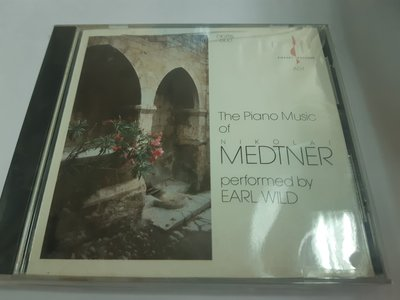 The Piano Music Of Nikolai Medtner Performed by Earl Wild