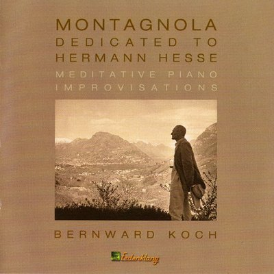 音樂居士*Bernward Koch - Montagnola dedicated to Hermann Hesse*CD專輯