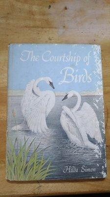《字遊一隅》The Courtship of Birds 鳥類求愛行為 Hilda Simon 1977出版  C3